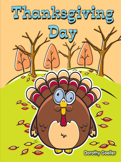 Title details for Thanksgiving Day by Dorothy Goeller - Available