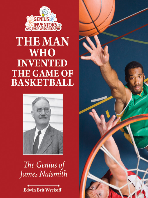 Cover of The Man Who Invented the Game of Basketball