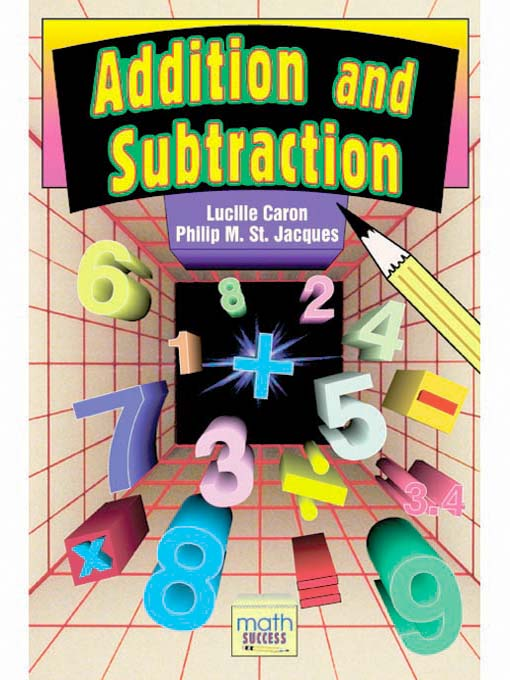 Title details for Addition and Subtraction by Lucille Caron - Available