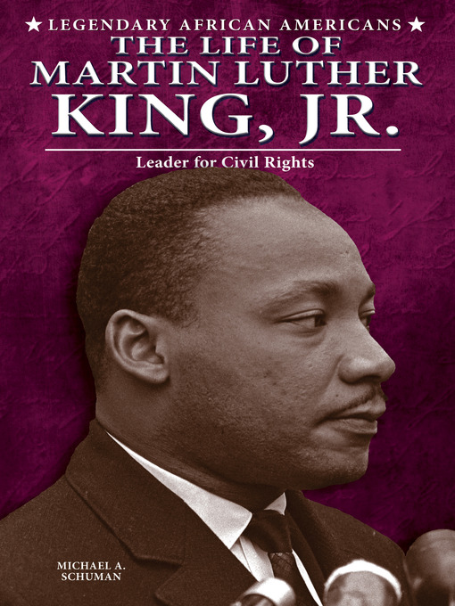 Title details for The Life of Martin Luther King, Jr. by Michael A. Schuman - Available