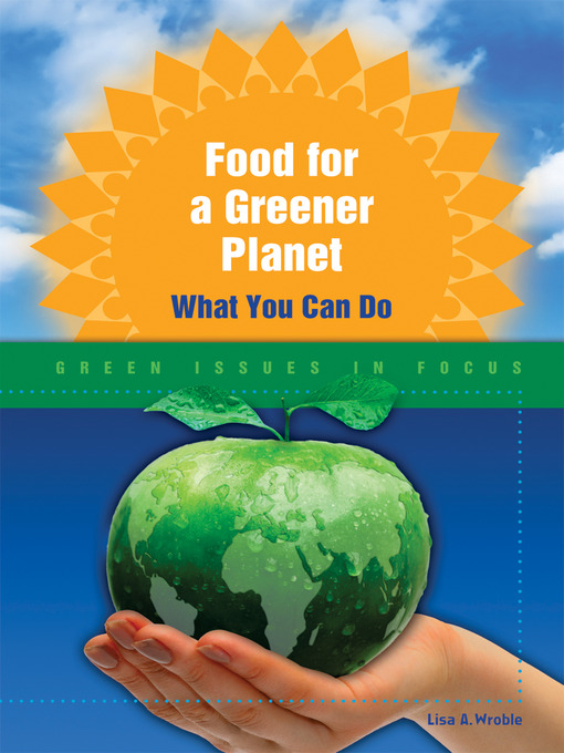 Title details for Food for a Greener Planet by Lisa A. Wroble - Available