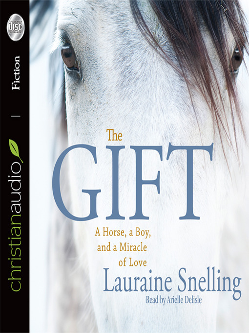 Title details for The Gift by Lauraine Snelling - Wait list