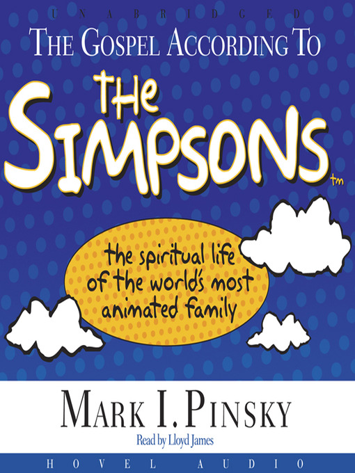 Title details for The Gospel According to the Simpsons by Mark Pinsky - Available