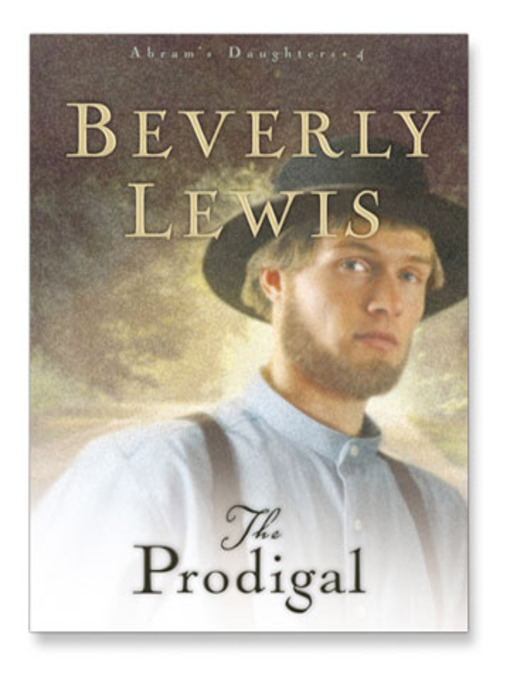 Title details for The Prodigal by Beverly Lewis - Available