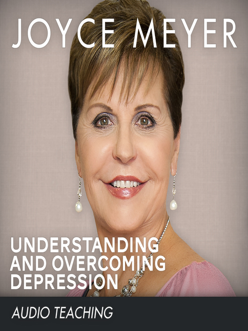 Title details for Understanding and Overcoming Depression by Joyce Meyer - Available