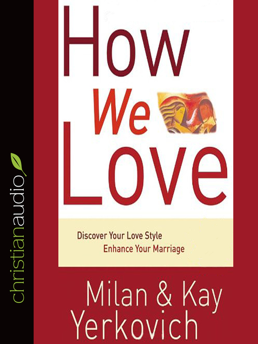 Title details for How We Love by Milan Yerkovich - Wait list