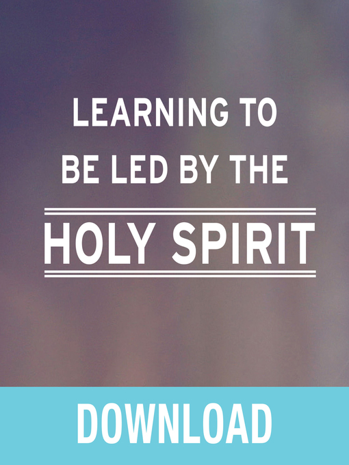 Cover of Learning to Be Led by the Holy Spirit