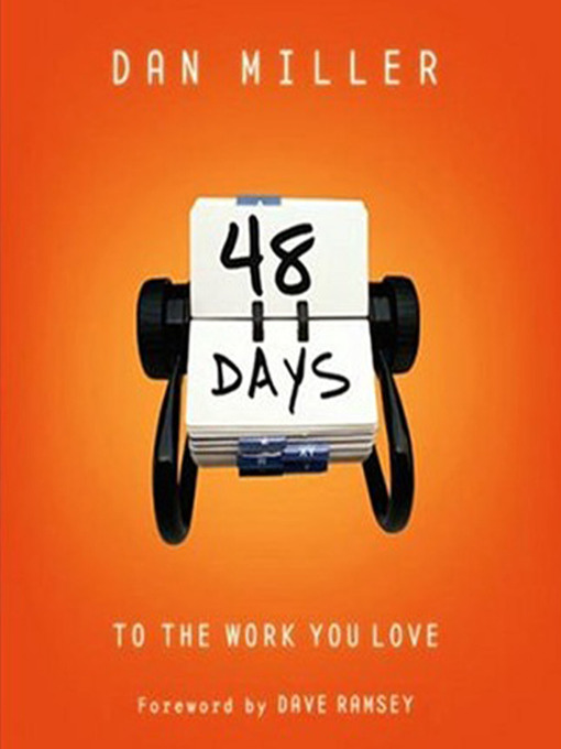 Title details for 48 Days to the Work You Love by Dan Miller - Available