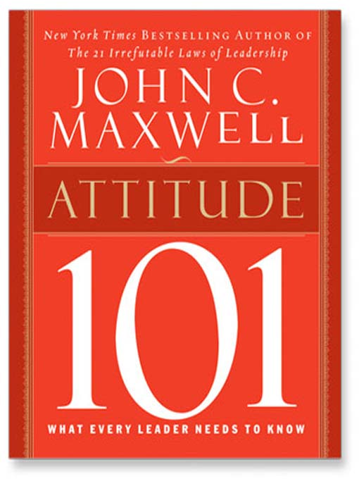 Title details for Attitude 101 by John C. Maxwell - Available