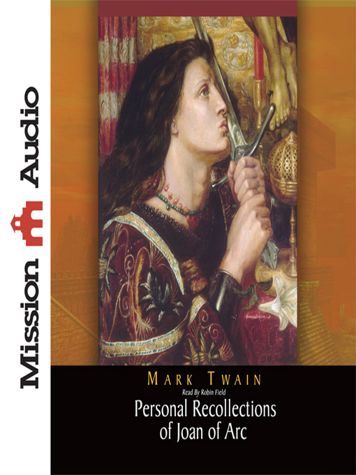 Title details for Personal Recollections of Joan of Arc by Mark Twain - Available