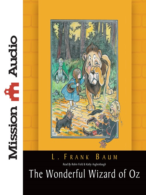 The wonderful wizard of oz ok virtual library overdrive title details for the wonderful wizard of oz by l frank baum wait list fandeluxe Choice Image