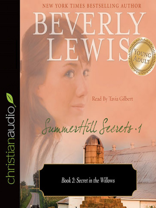 Title details for Secret in the Willows by Beverly Lewis - Available