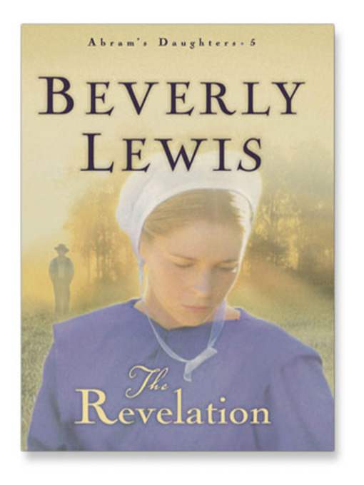 Title details for Revelation by Beverly Lewis - Available