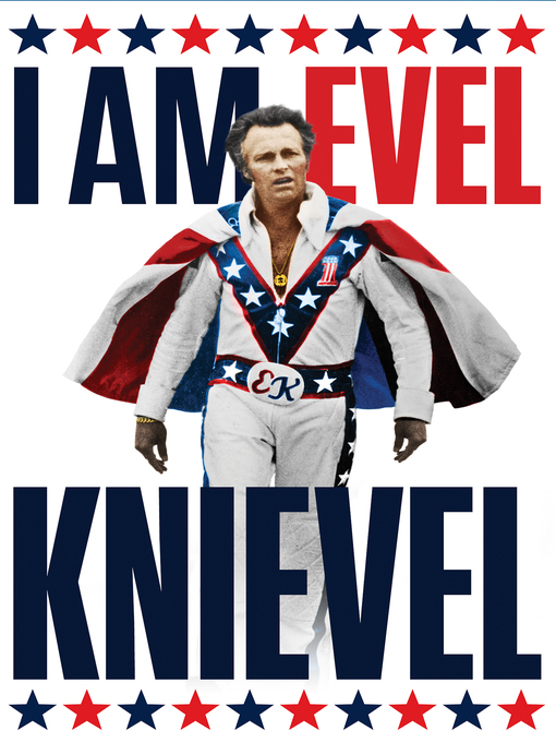 Title details for I Am Evel Knievel by Derik Murray - Available
