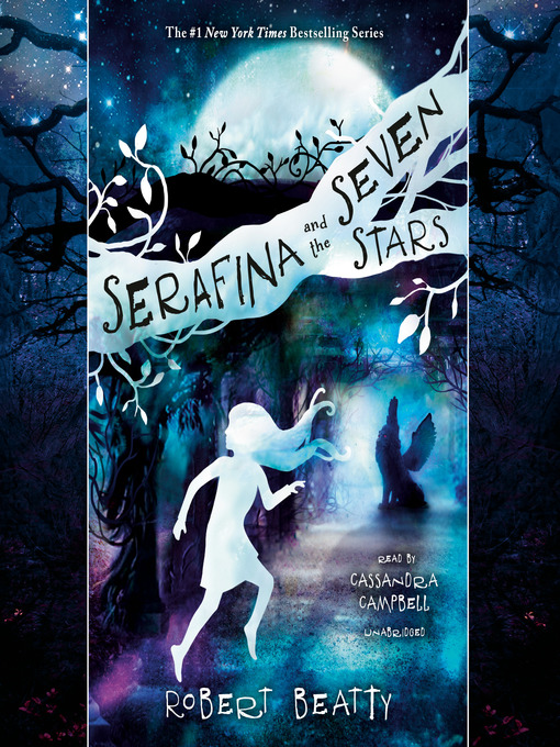 Title details for Serafina and the Seven Stars by Robert Beatty - Available