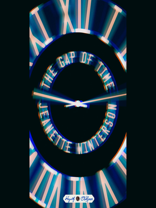 Title details for The Gap of Time by Jeanette Winterson - Available