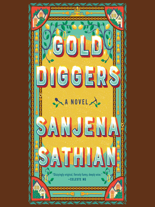 Title details for Gold Diggers by Sanjena Sathian - Wait list
