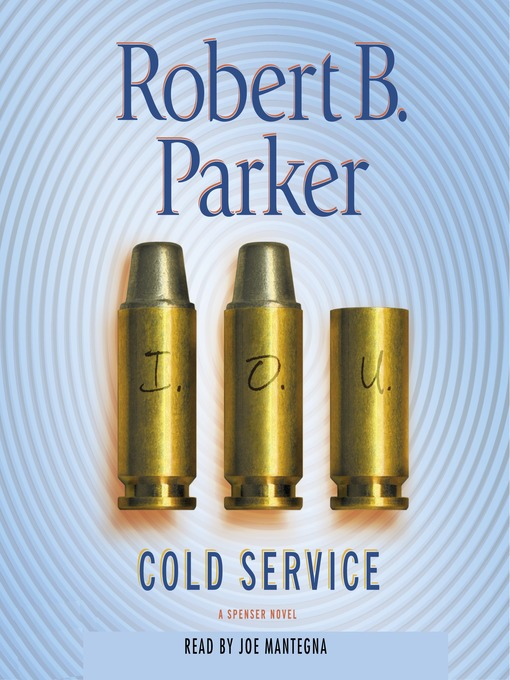 Title details for Cold Service by Robert B. Parker - Available