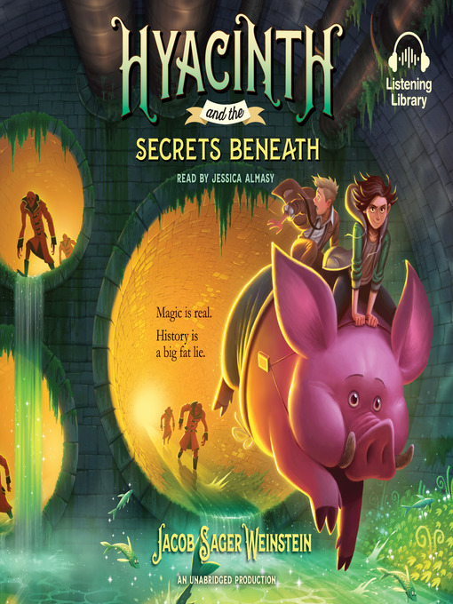 Title details for Hyacinth and the Secrets Beneath by Jacob Sager Weinstein - Wait list