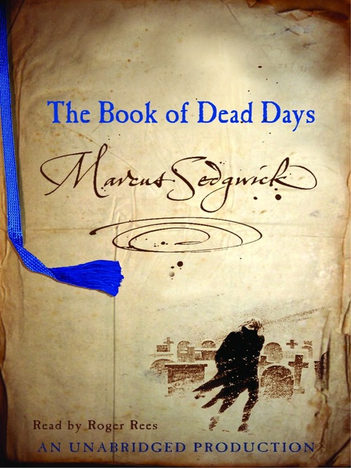 Title details for The Book of Dead Days by Marcus Sedgwick - Available