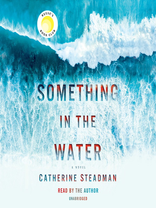 Title details for Something in the Water by Catherine Steadman - Wait list