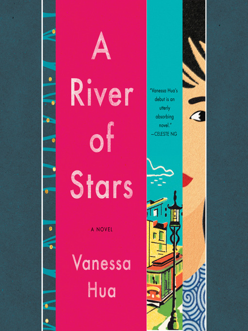 Title details for A River of Stars by Vanessa Hua - Available