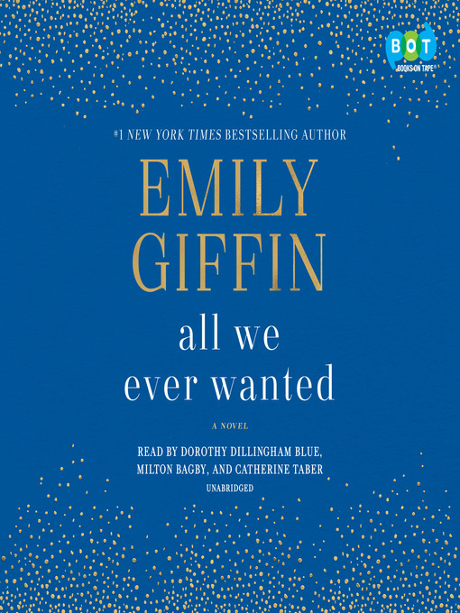 Title details for All We Ever Wanted by Emily Giffin - Wait list