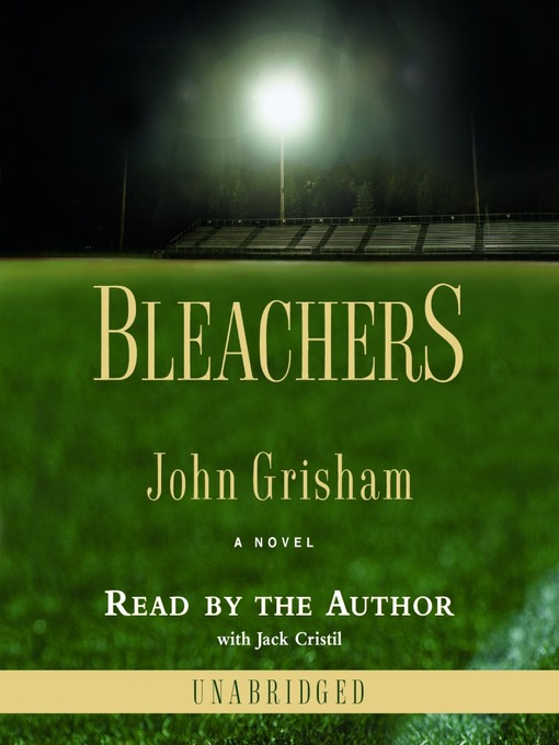 Title details for Bleachers by John Grisham - Wait list