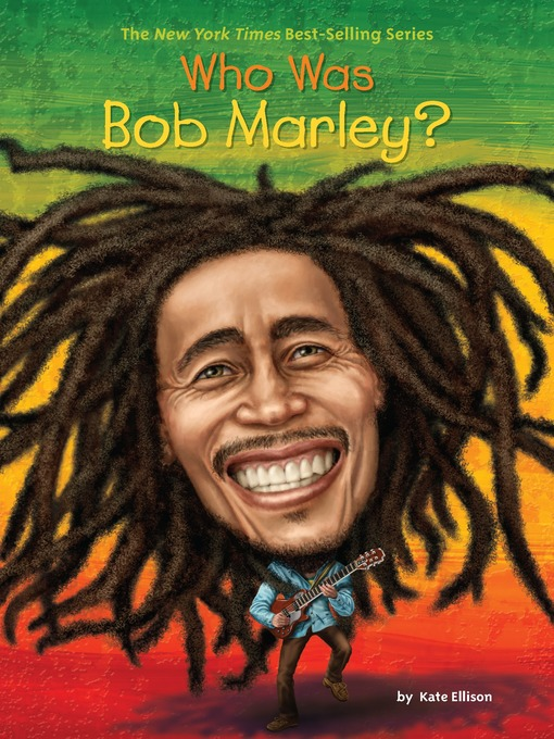 Title details for Who Was Bob Marley? by Katie Ellison - Wait list