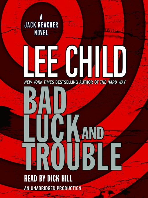 Title details for Bad Luck and Trouble by Lee Child - Wait list