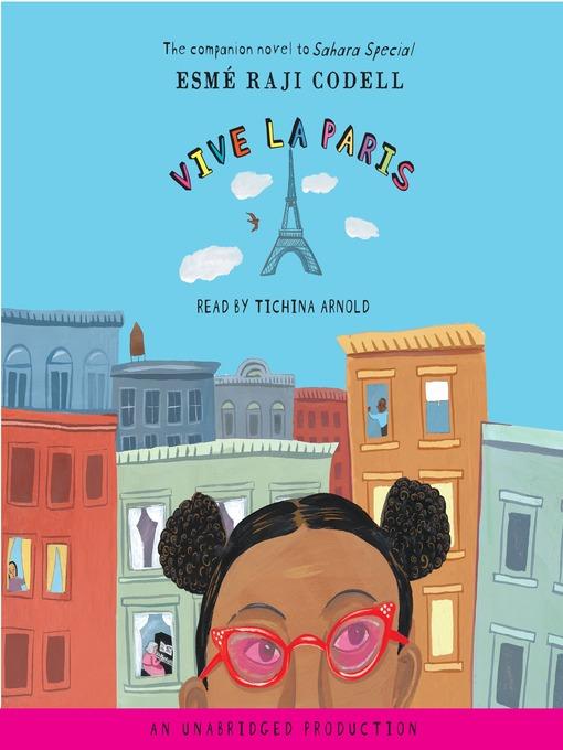 Title details for Vive La Paris by Esme Raji Codell - Available