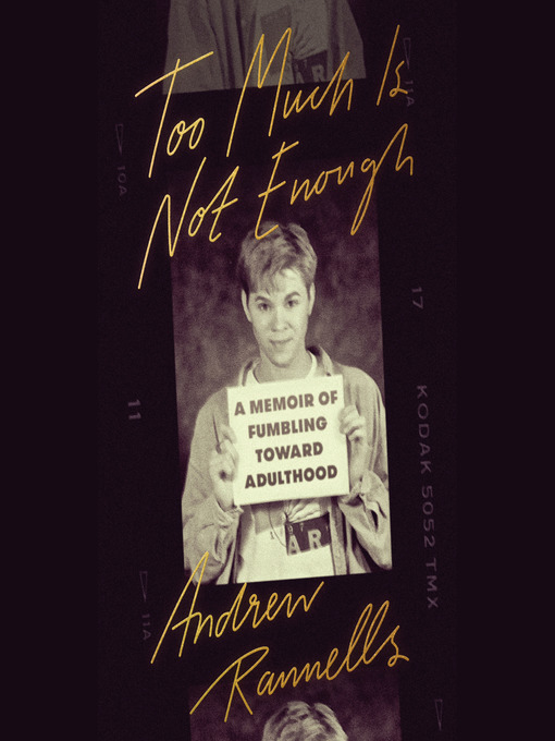 Title details for Too Much Is Not Enough by Andrew Rannells - Wait list