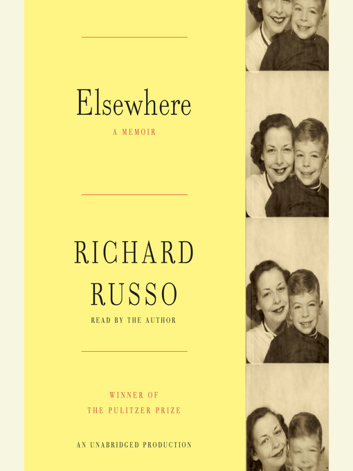Title details for Elsewhere by Richard Russo - Available