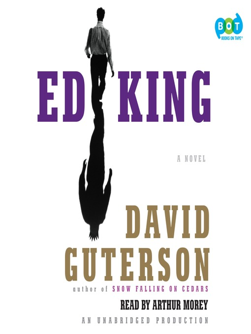 Title details for Ed King by David Guterson - Available