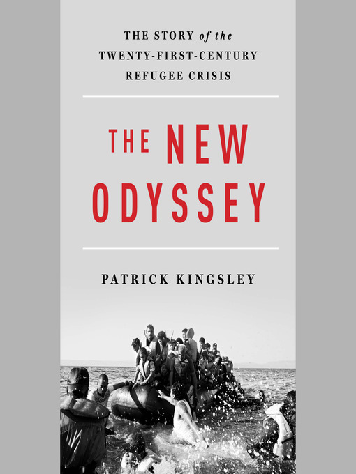 Title details for The New Odyssey by Patrick Kingsley - Wait list
