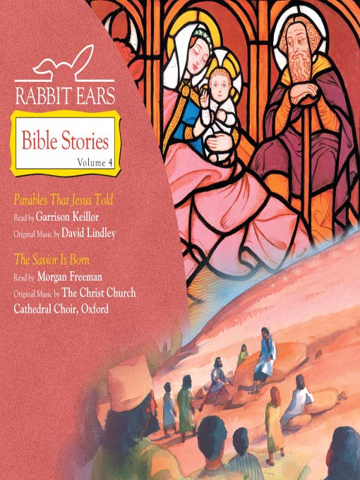Title details for Rabbit Ears Bible Stories, Volume 4 by Rabbit Ears - Available