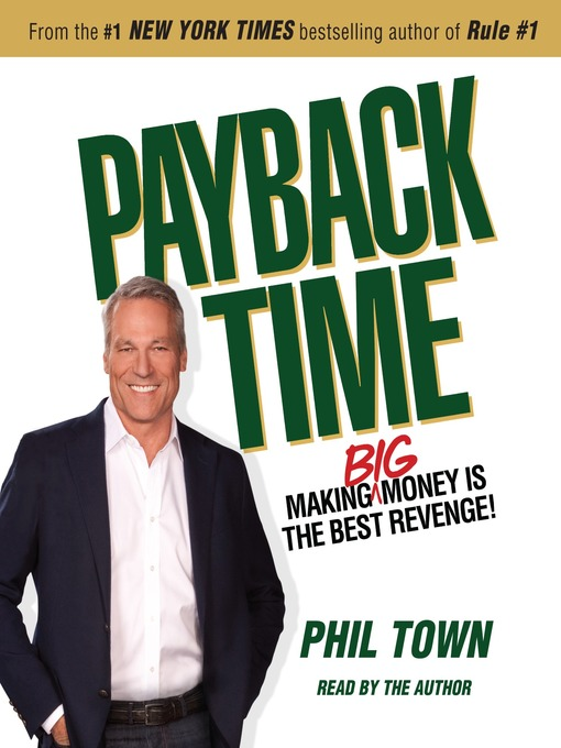 Title details for Payback Time by Phil Town - Available