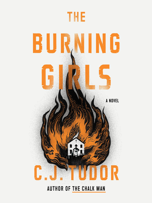 Title details for The Burning Girls by C. J. Tudor - Available