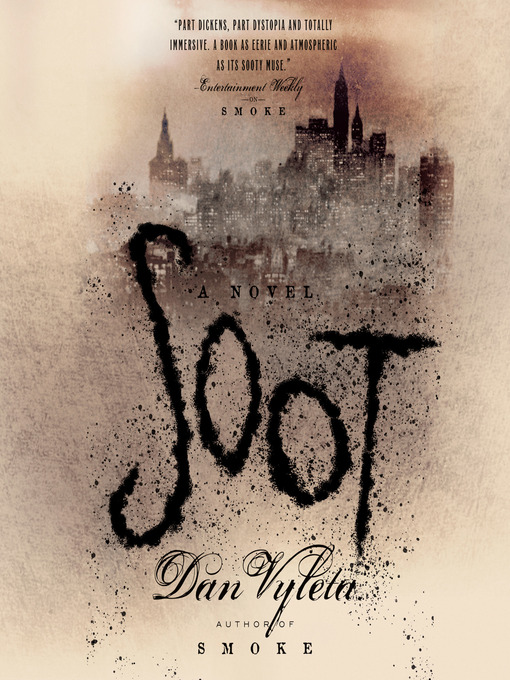 Title details for Soot by Dan Vyleta - Available