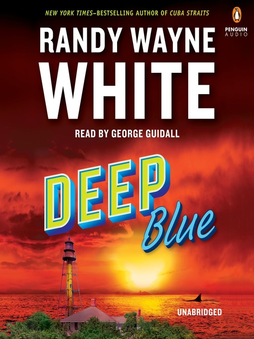 Title details for Deep Blue by Randy Wayne White - Available