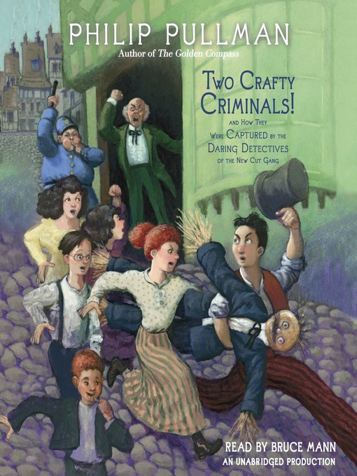 Title details for Two Crafty Criminals! by Philip Pullman - Available
