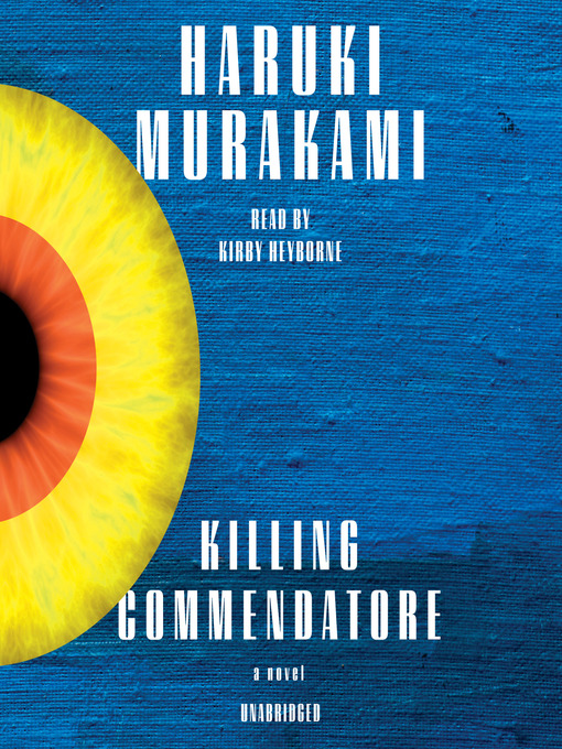Title details for Killing Commendatore by Haruki Murakami - Wait list
