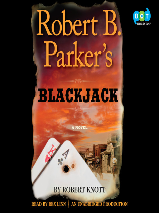 Title details for Robert B. Parker's Blackjack by Robert Knott - Available