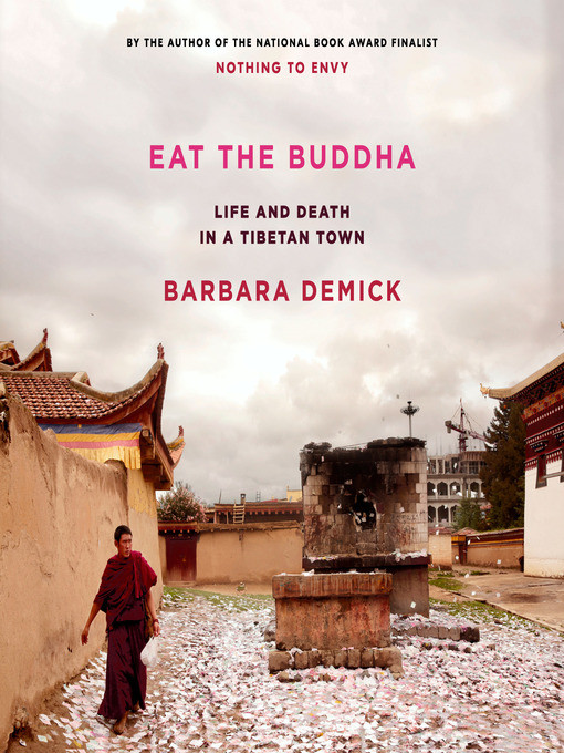 Title details for Eat the Buddha by Barbara Demick - Wait list