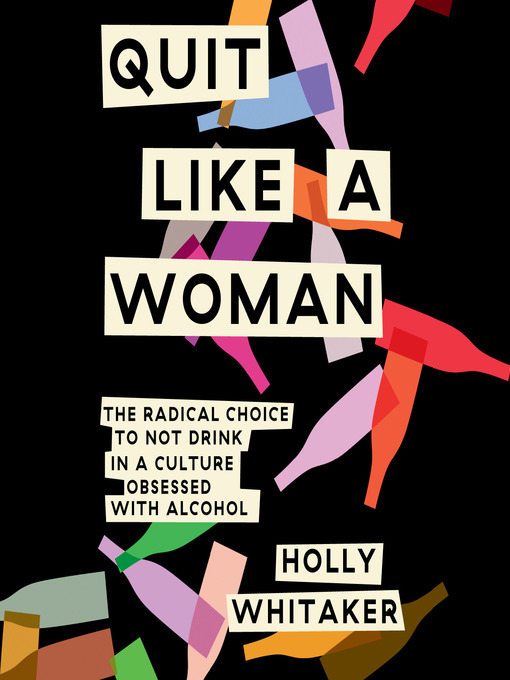 Title details for Quit Like a Woman by Holly Whitaker - Wait list