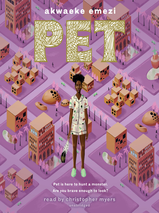 Title details for Pet by Akwaeke Emezi - Wait list