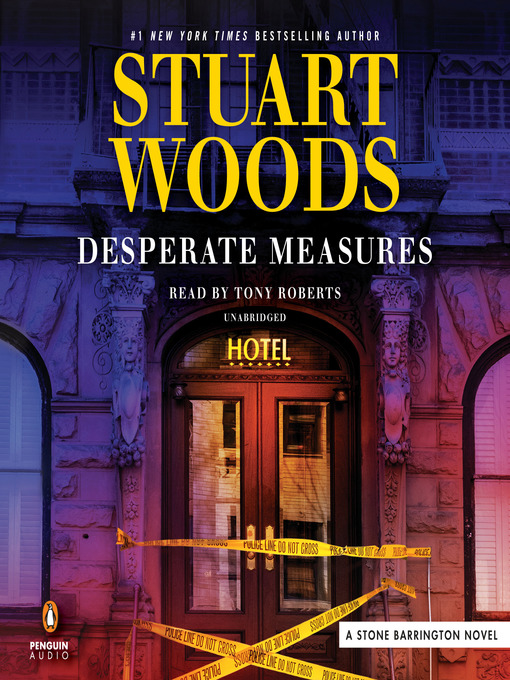 Title details for Desperate Measures by Stuart Woods - Available