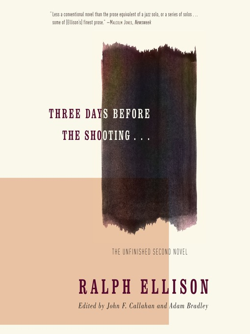 Title details for Three Days Before the Shooting . . . by Ralph Ellison - Available