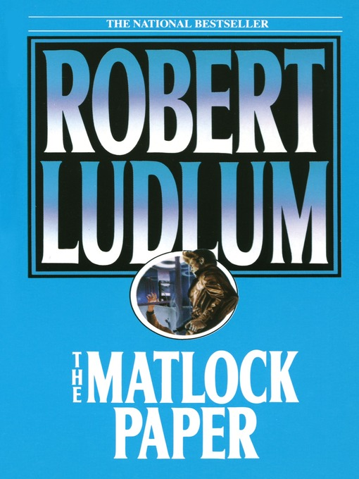Title details for The Matlock Paper by Robert Ludlum - Available