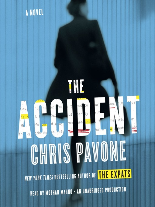 Title details for The Accident by Chris Pavone - Available